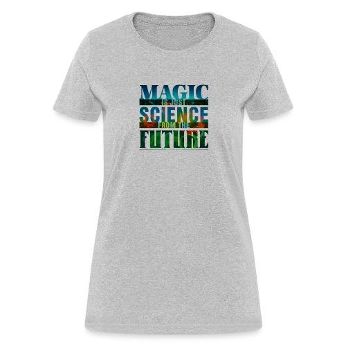 Macience+magic_0009_Layer - Women's T-Shirt