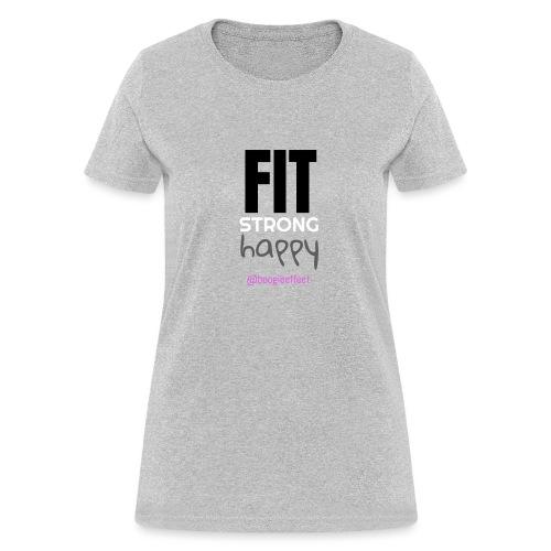 fit strong happy colour - Women's T-Shirt