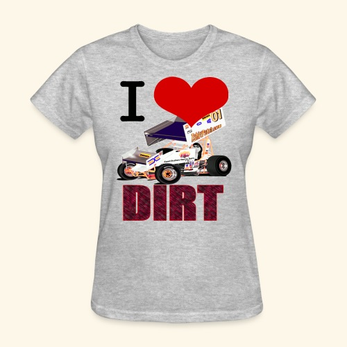 I love DIRT - Women's T-Shirt