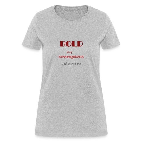Bold - Women's T-Shirt