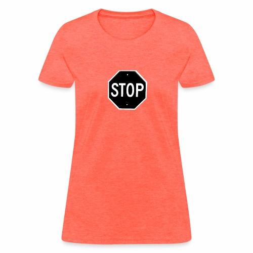 Stop 1 - Women's T-Shirt