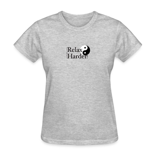 Tai Chi - Relax Harder! - Women's T-Shirt