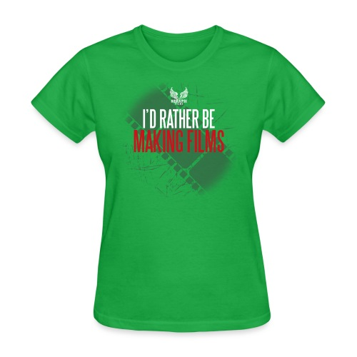 Id Rather Be Making Films png - Women's T-Shirt