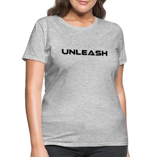 Unleash - Women's T-Shirt