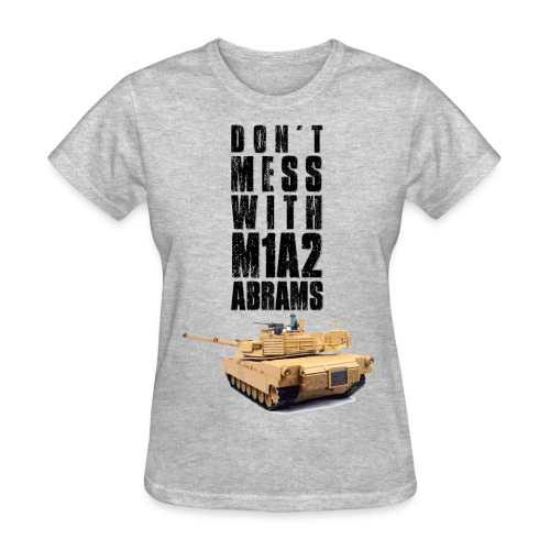 dont mess with m1a2 abrams rc tank - Women's T-Shirt
