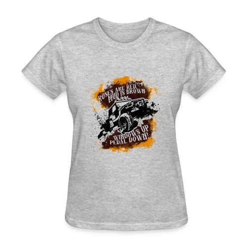 Roses Are Red, Mud Is Brown - Jeep Shirt - Women's T-Shirt