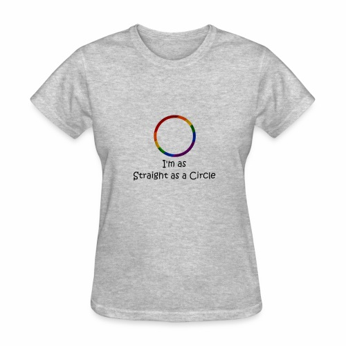 As Straight as a Circle - Women's T-Shirt