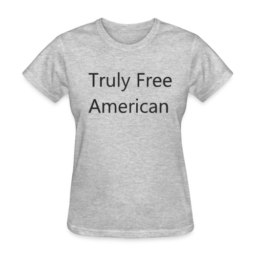 Truly Free American design1 - Women's T-Shirt