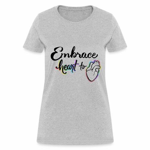 Embrace Heart to Heart - Women's T-Shirt