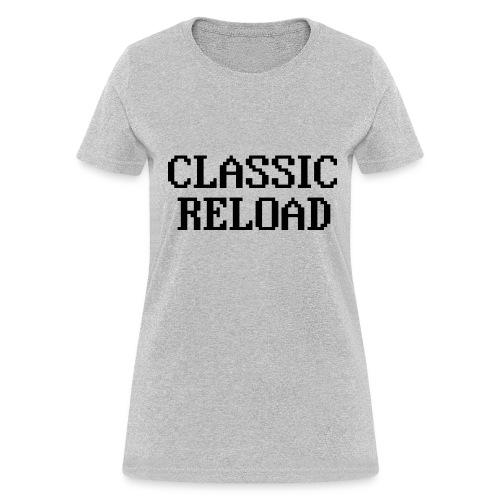 ClassicReload Classic Black - Women's T-Shirt