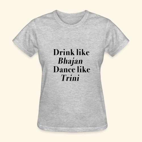 Like Bhajan, Like Trini - Women's T-Shirt
