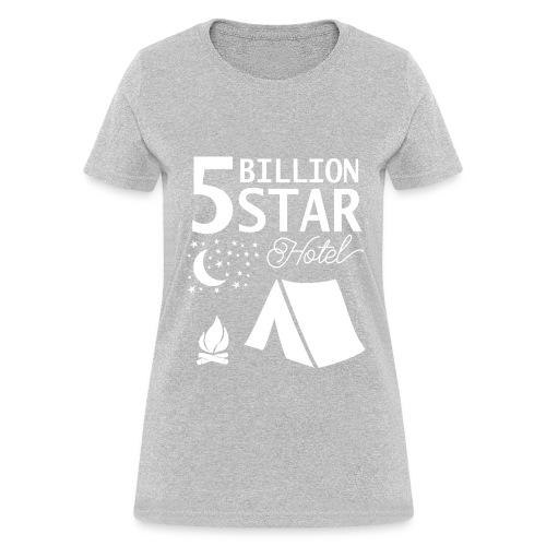 5 Billion Star Hotel - Women's T-Shirt
