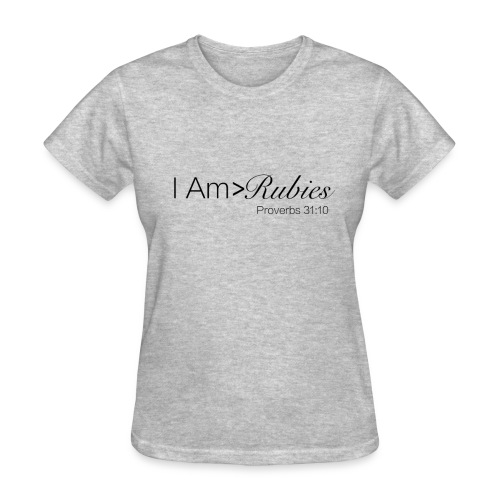 Greater Than Rubies (Gray) - Women's T-Shirt