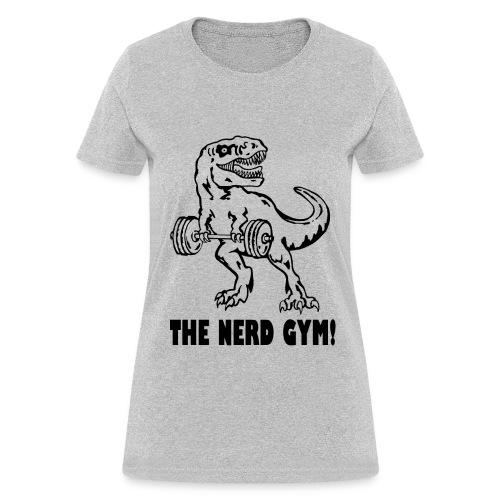 The Nerd Gym - Max Rex - Women's T-Shirt