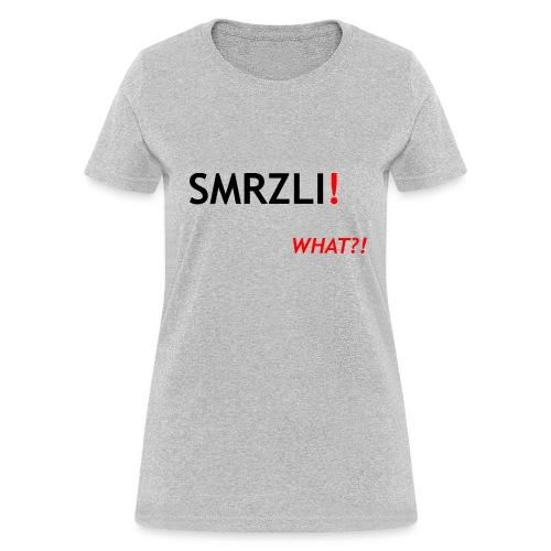 SMRZLI - Women's T-Shirt