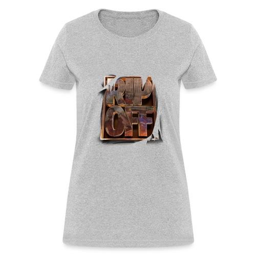RIP OFF - Women's T-Shirt