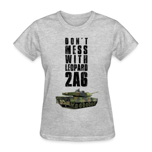 dont mess with leopard 2a6 rc tank - Women's T-Shirt