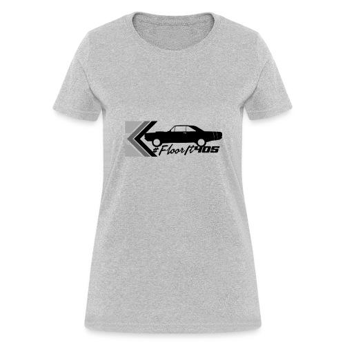 Floor It 405 - Women's T-Shirt