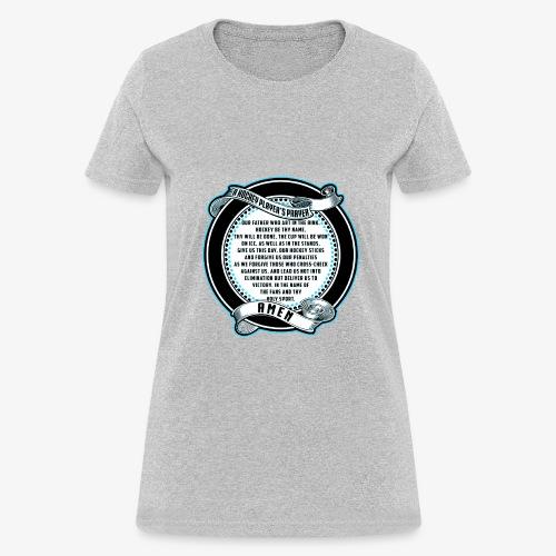 Hockey prayer - Women's T-Shirt