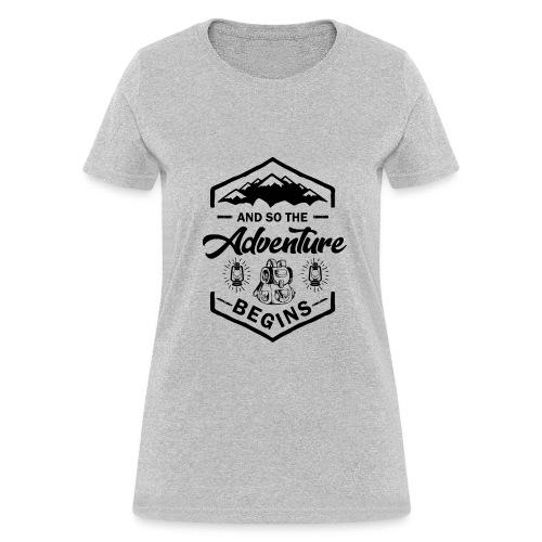 And So The Adventure Begins T shirt Wild Hiking - Women's T-Shirt