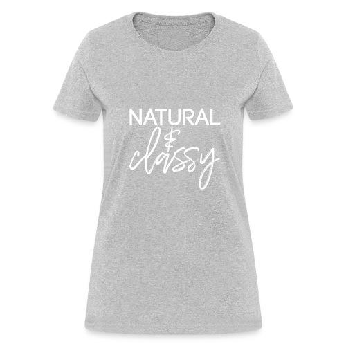 Natural & Classy WHITE - Women's T-Shirt