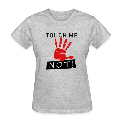 touch me not - Women's T-Shirt