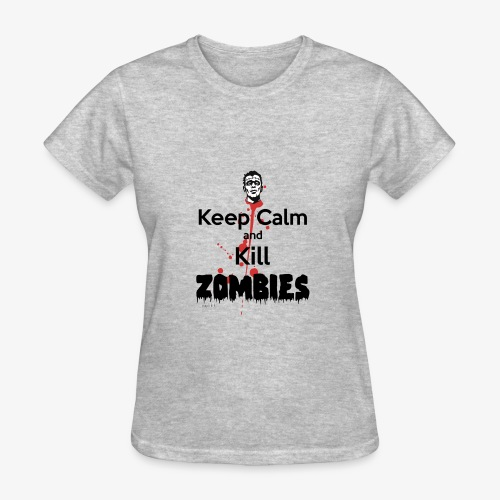 keep calm and kill zombies - Women's T-Shirt