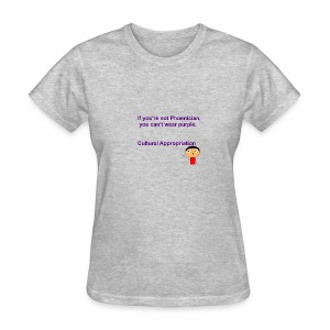 Cultural Appropriation - Women's T-Shirt