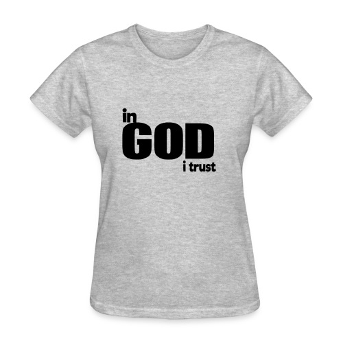 cute In god I trust giftidea t-shirt - Women's T-Shirt