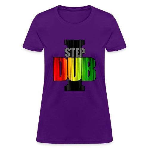 I Step Dub - Women's T-Shirt