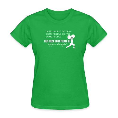 Pick People Up Female Colored Shirts Only - Women's T-Shirt