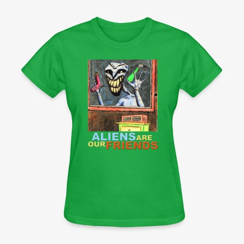 Aliens Are Our Friends - Women's T-Shirt
