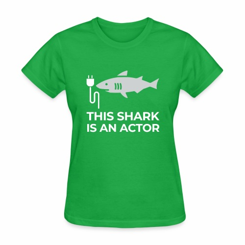 This shark is an actor - Women's T-Shirt