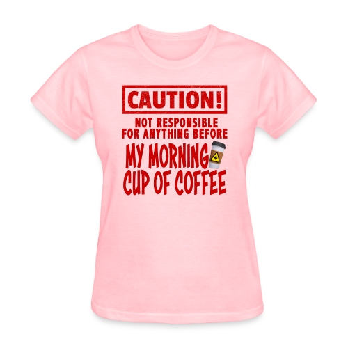 Not responsible for anything before my COFFEE - Women's T-Shirt