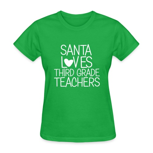Santa Loves Third Grade Teachers Christmas Tee - Women's T-Shirt