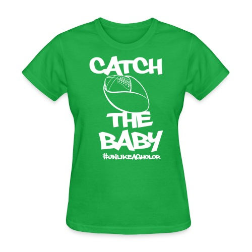 Catch The Baby #UnlikeAgholor White - Women's T-Shirt