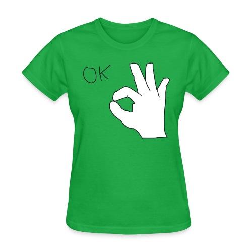 Ok - Women's T-Shirt