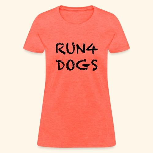 RUN4DOGS NAME - Women's T-Shirt
