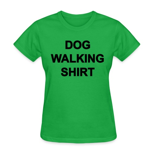 Dog Walking Shirt - Women's T-Shirt