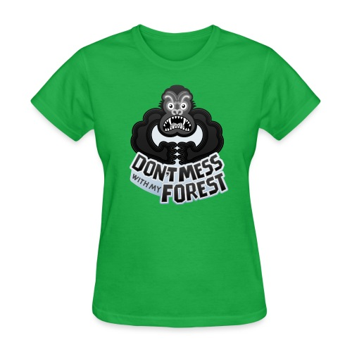 Gorilla warning about not messing with his forest - Women's T-Shirt