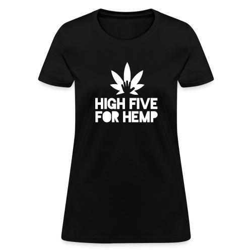 High Five for Hemp - Women's T-Shirt