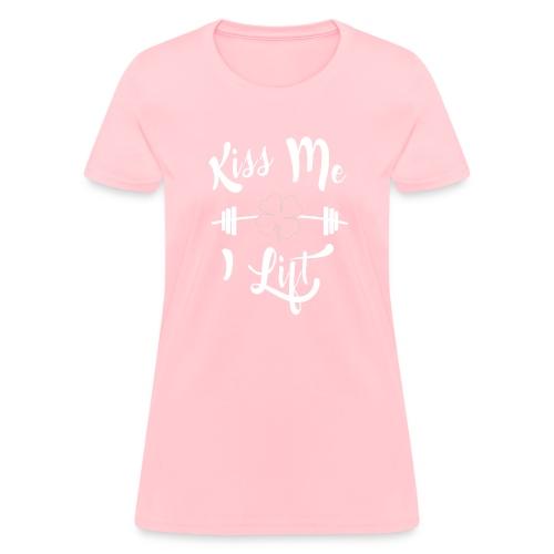 Kiss me, I lift! - Women's T-Shirt