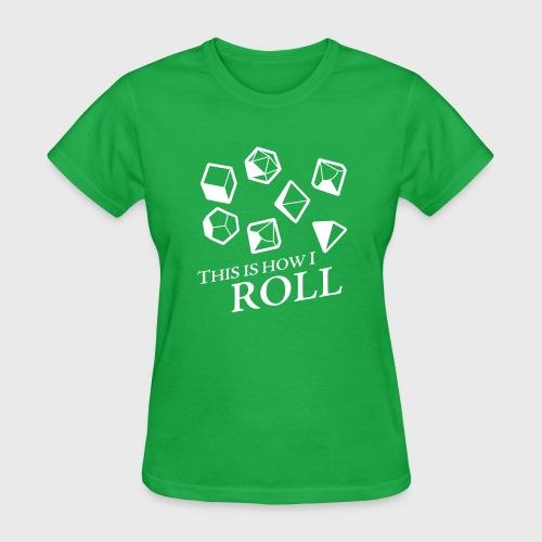 How I Roll Fantasy Dice - Women's T-Shirt