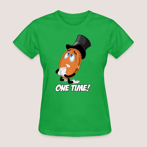 THE ONE TIME PENNY - Women's T-Shirt