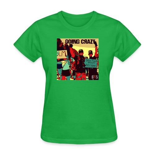 goin crazy abum art - Women's T-Shirt