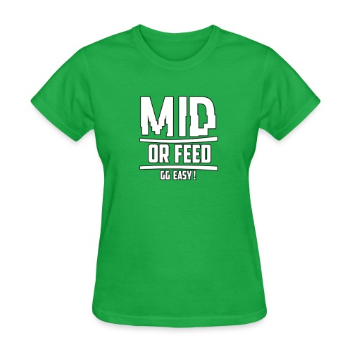 MID OR FEED - Women's T-Shirt
