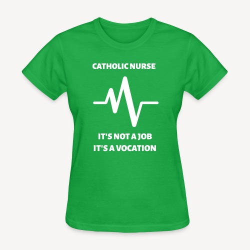 CATHOLIC NURSE - Women's T-Shirt