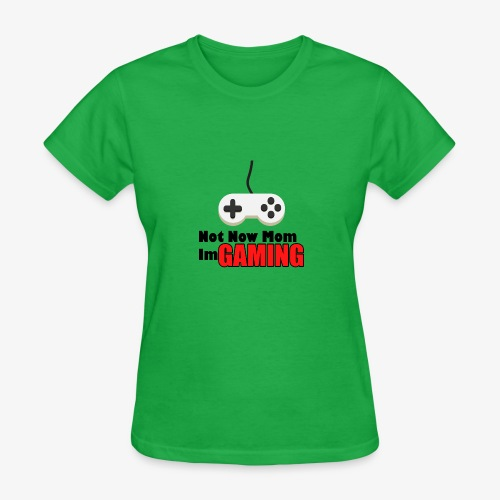 Mom I'm GAMING - Women's T-Shirt
