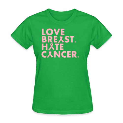 Love Breast. Hate Cancer. Breast Cancer Awareness) - Women's T-Shirt