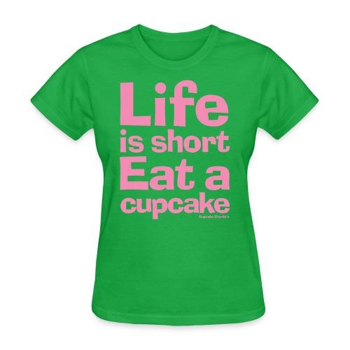 lifeisshort pink - Women's T-Shirt